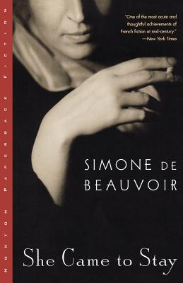 She Came to Stay By Beauvoir, Simone de