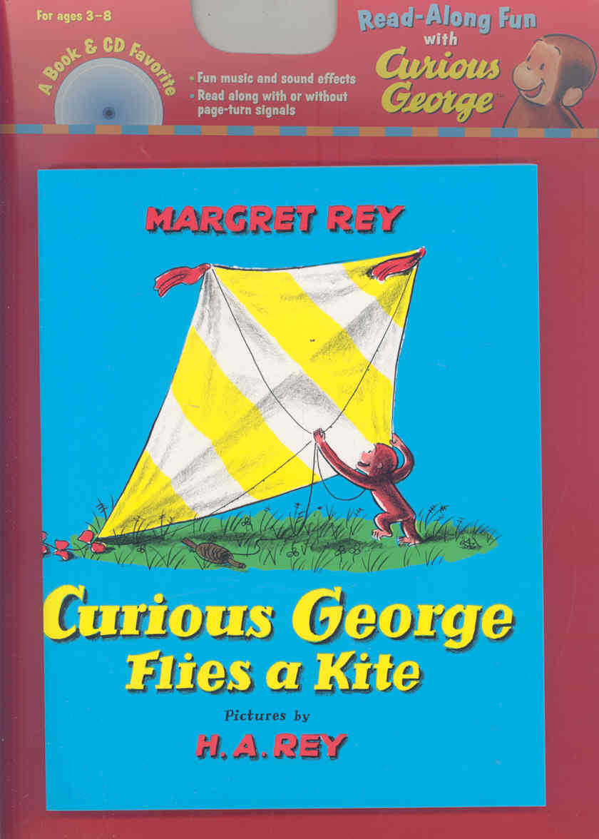 Curious George Flies a Kite By Rey, H. A./ Rey, Margret
